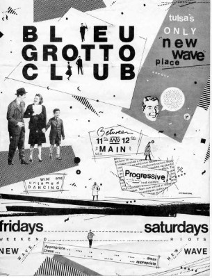YEAR: 1980 VENUE: The Bleu Grotto EVENT: Tulsa's Only New Wave Place (Handbill)  CITY: Tulsa, Oklahoma