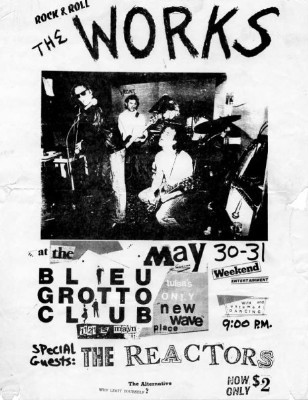YEAR: 1980 BANDS: The Works / The Reactors VENUE: The Bleu Grotto DATE: May 30 & 31 CITY: Tulsa, Oklahoma