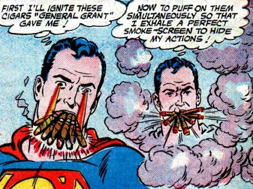 superdickery:  gingerhaze:  that's a good idea Superman  Superman coming in firmly on the side of lung cancer.