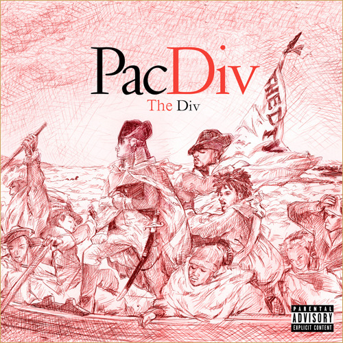 breathe-easy-live-free: Pac Div — The Div [tracklist] The Div drops on November 8th; here is the tracklist… 1. The Greatness 2. Posted 3. Useless ft. Asher Roth 4. Move One 5. She ft. Tiron 6. Chaos (The Recipe) 7. Life Is Good 8. High Five 9. Top Down ft. Casey Veggies & Skeme 10. Number 1 11. Brown 12. Thank You Lets get #TheWestKeptSecret trending! (TWEET THIS)