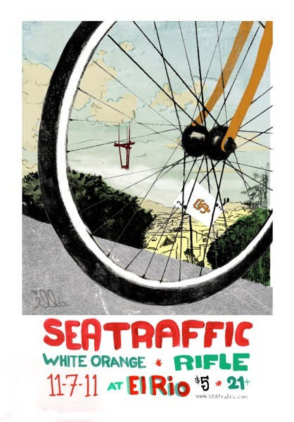 POSTER: SEATRAFFIC @ el rio 11.7.11   www.seatrafficsounds.com