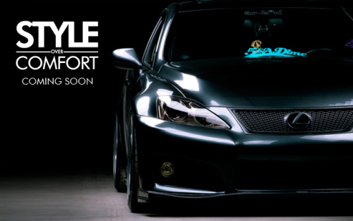 styleovercomfort:  Lexus IS-Fuuuuuuuuuuuuuuu (next feature lined up for you guys)