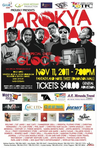 Parokya ni Edgar and Gloc 9 LIVE in Edmonton! I will be opening for them! So to all here in Etown, please come watch us on November 11th @ Fantasyland West Edmonton Mall! Support OPM! Tickets still up for grabs!