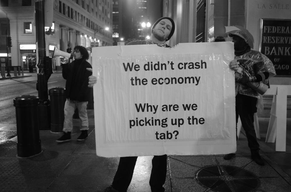 I am the 99%: WE DIDN'T CRASH THE ECONOMY WHY ARE WE PICKING UP THE TAB? NYC