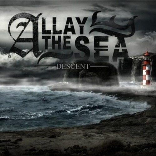 Allay The Sea - Descent