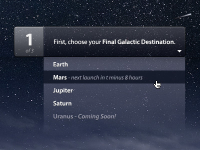 joshuakaufman:  Gorgeous UI element (via Dribbble - Choose your Final Galactic Destination by Dann Petty)  Love this UI shot.