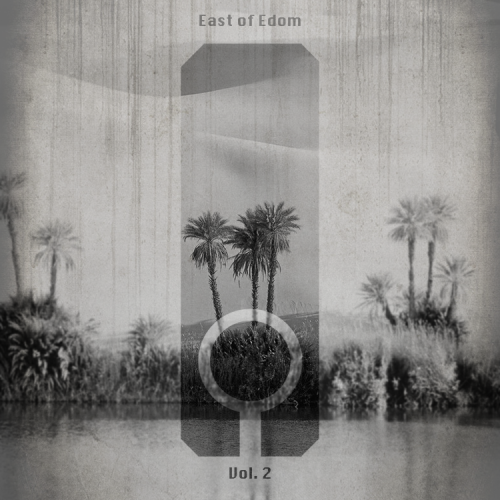 Click for East of Edom Vol. 2