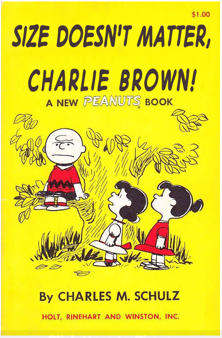 Size Doesn't Matter, Charlie Brown! paperback book parody Source: Paperback Charlie Brown