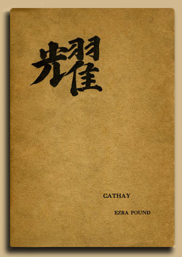 CATHAY Translations by Ezra Pound (1915)  Here is the complete text for each of the nineteen poems originally appearing in Ezra Pound's 1915 collection Cathay.  Neither rightly translations nor original poems, they are instead an  ingenious highbred devised by the young Pound soon after the widow of  Ernest Fenollosa appointed him the literary executor of her husband's  work. Pound discovered a working manuscript of notes on a series of  poems by the Chinese poets Li P'o and Wang We'i, among others.  (Fenollosa provided the Japanese equivalents of their names, Rihaku and  Omakitsu, respectively.) When writing the poems, Pound had little  knowledge of either the Chinese language or its ideograms. From the time  of their original publication and through most of the 20th Century,  Pound's creative explorations provided both a profound inspiration and a  source for great debate. The Cathay poems have undergone  scrutiny and controversy for nearly a hundred years while at the same  time having a profound influence on Western poetry, including major  American and European poets throughout the 20th Century. It greatly  encouraged and influenced the imagist movement. It's style was easily  akin to the straighforward American style of poetry. http://paintedricecakes.org/languagearts/poetry/cathay_pound.html