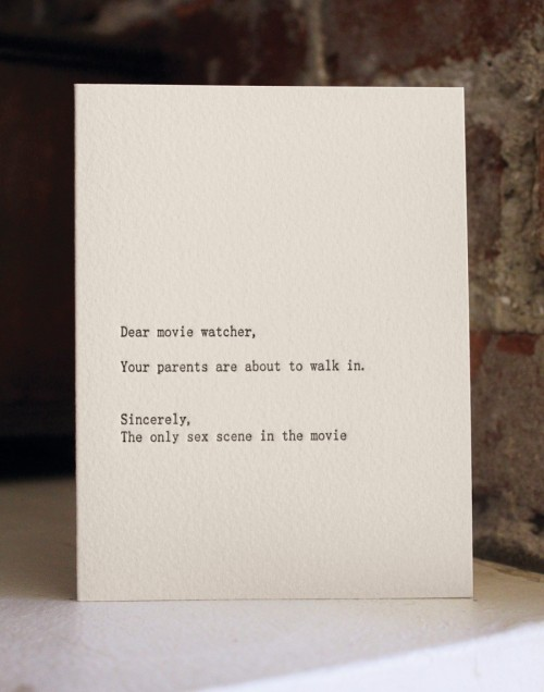 "How perfect & funny is this?!? lovelyetsy:  ""Dear Movie Watcher"" Card by shopsaplingpress"