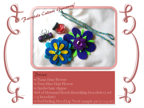 Click on image to view larger version Prizes:1 Tiana Hair Flower1 True Blue Hair Flower1 Spider Hair ClippieSet of Mermaid Beach Friendship Bracelets (1 set = 2 bracelets)1 Red Riding Hood Lip Treat sample jar (0.04 oz) Rules:-No purchase necessary!-Must be following Fairytale Culture-Reblog to enter; 1 reblog = 1 entry-Reblog as many times as you'd like - the more you reblog, the more chances you have to win!-Likes aren't necessary but they are appreciated-Winner will be chosen via random.org-Contest will end Friday, November 18 (2 weeks from today)-A winner will be chosen and notified within the same day-Winner will have 48 hours to respond, otherwise a new winner will be chosen Thanks for supporting Fairytale Culture. Good luck!