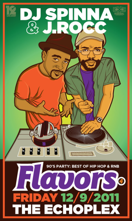 "LA:FRIDAY 12/9 @DJSpinna & @Jrocc ""FLAVORS #4"" Best 90's R&B Hip Hop! A Frolab & Keistar @FootlongEvents #SaveTheDate"