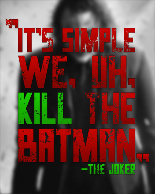 Kill The Batman, Black and white.