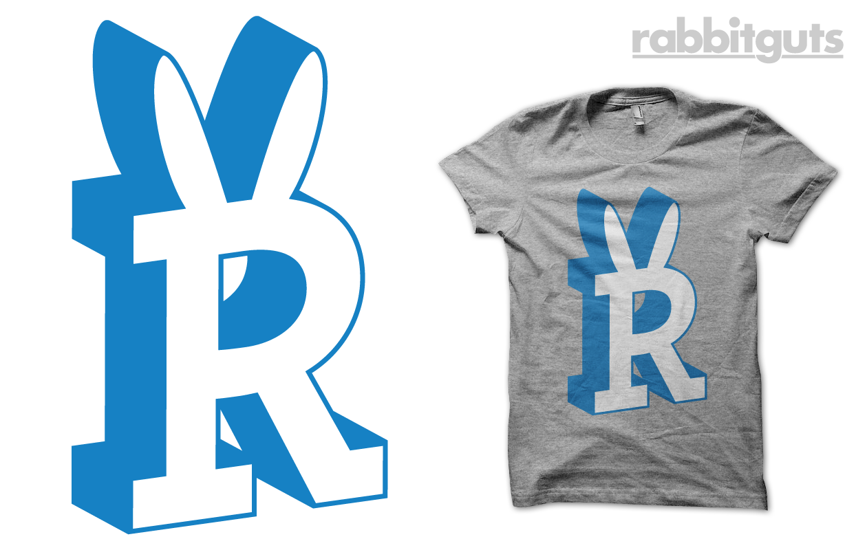 Rabbitguts Shirt Now available HERE  Whose ever seen an R with rabbit ears? We have! Rabbitguts!