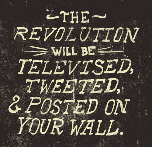 The Revolution Will Be (by Jonathan Schubert)