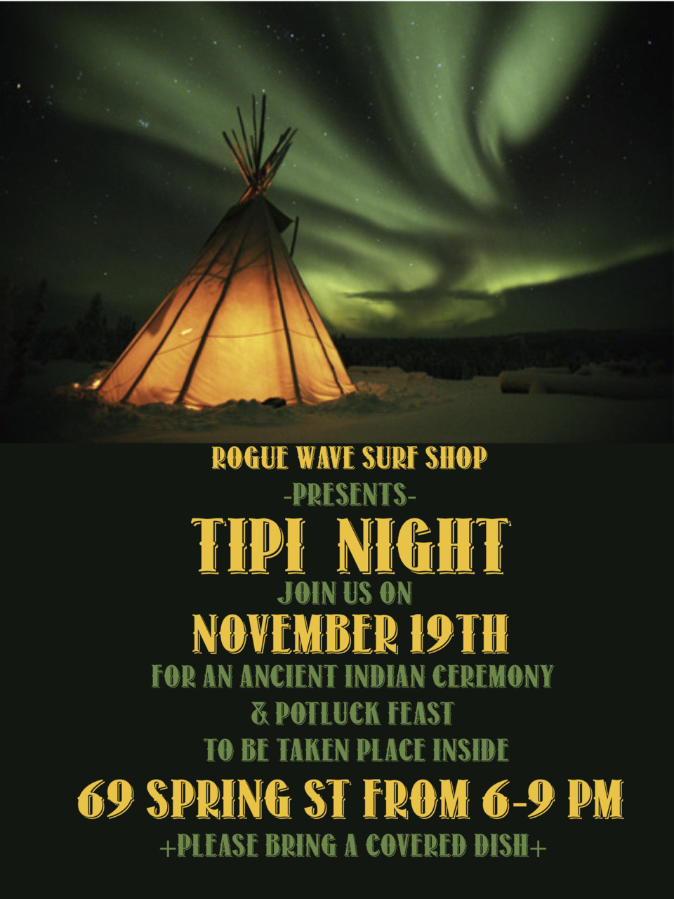 tipi night. nov.19th @roguewavess b there.