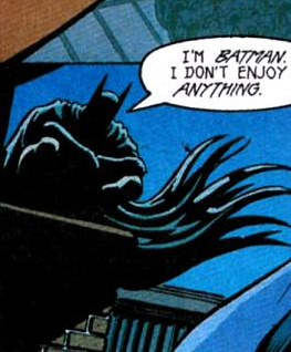 darknightdudes:  baturday:  I had fun once and it was awful.  True dat.