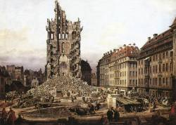 The Ruins of the old Kreuzkirche, Dresden by Bernardo Bellotto, 1765