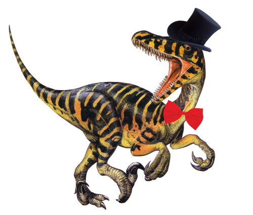The velociraptor has a bow tie. Bow ties are cool now. Velociraptors have always been cool.