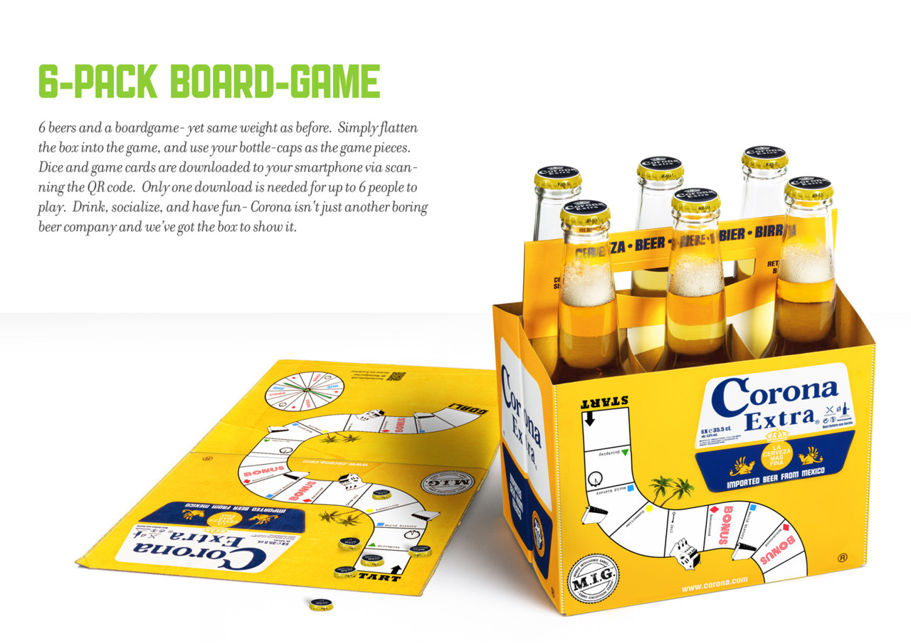 mecomo:  Corona - 6 pack beer game. 6 pack turns into a board game and you download the rest via a QR code. Kinda like this idea but if  you're going to play it you would hope it's a drinking game. Can't see that being allowed with responsible drinking guidelines. Maybe they're engineered to be easily converted to a 'let's get smashed' skullfest.