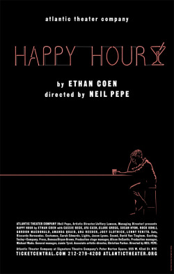 I have designed the poster for Ethan Coens play Happy Hour at The Atlantic Theatre. I'm very excited to work on something by Ethan as I am a big fan. Thanks to John La Macchia for getting me involved and for helping to create such a simple image, (there were lot's of versions before we settled on this so the simplicity doesn't reflect the work put in)