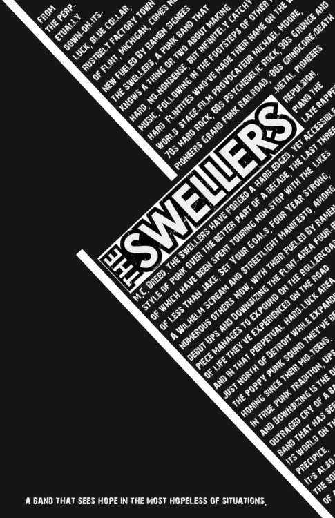 "kevinwhitedesign:  Typographic Poster: Created for a band called The Swellers. They've made music that has been life changing to me. So this all came out of spontaneity and inspiration. Stream their new album on their facebook page for free (click the image). However, I think the album ""My Everest"" is the best work they've done."