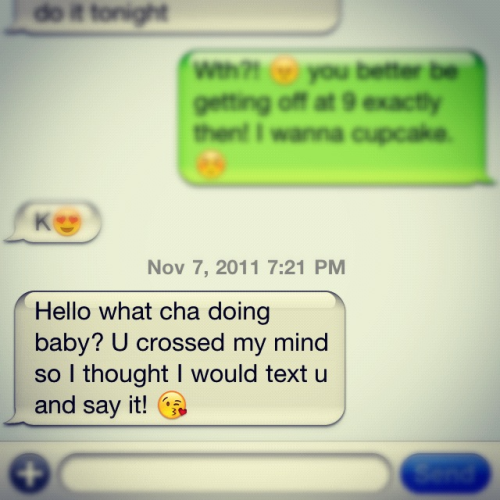 I can't wait to have these random texts ; the feeling of being loved !