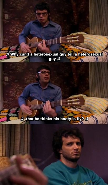 Flight of the Conchords, baby!