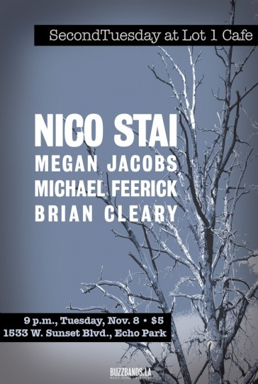 wildtonic:  TONIGHT, TONIGHT! Nico Stai, Megan Jacobs, Michael Feerick (of Amusement Parks On Fire) and Brian Cleary (formerly of the Movies) at Lot 1 Cafe. Many songs will be debuted tonight. Won't you join us? Deets here and here.