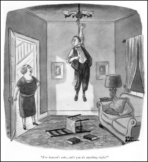 """For heaven's sake, can't you do anything right?"" —Charles Addams"
