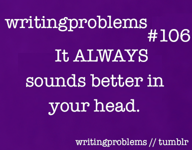 writingproblems:  Submitted by:  http://impracticallyiffy.tumblr.com