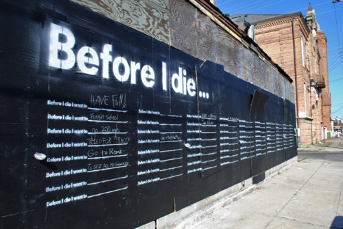 starfishdance:    Before I die: I want to make sure people know I really do care. Candy Chang is changing the face of urban landscapes with artistic and innovative ideas. I find her work profound.  It makes me wonder how I can try and make a statement about our chronic illness community.