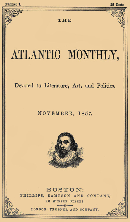 theatlantic:  The Atlantic Monthly was first published on this day in 1857. Our first cover.