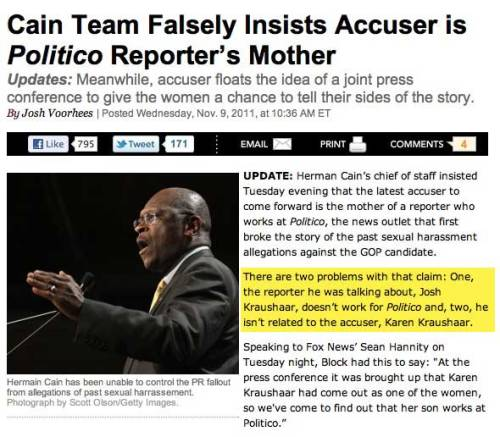 This is how low we've gotten with Herman Cain: We've started claiming that reporters at the publication that leaked word of your scandal somehow have a massive conflict-of-interest problem. Then, it turns out to not only be false, but extremely off the mark. Do you guys actually research this stuff? Can we just stop throwing out meaningless accusations all over the place already?