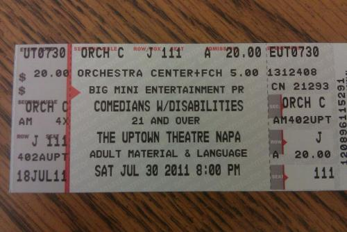 Ticket from the Comedians with Disabilities Act in Napa [via Steve Danner]