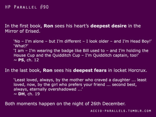 accio-parallels:  1991 vs. 1997 - The nights of 26th December seem to be special for Ron, huh? First he sees his deepest desire, then his deepest fears.