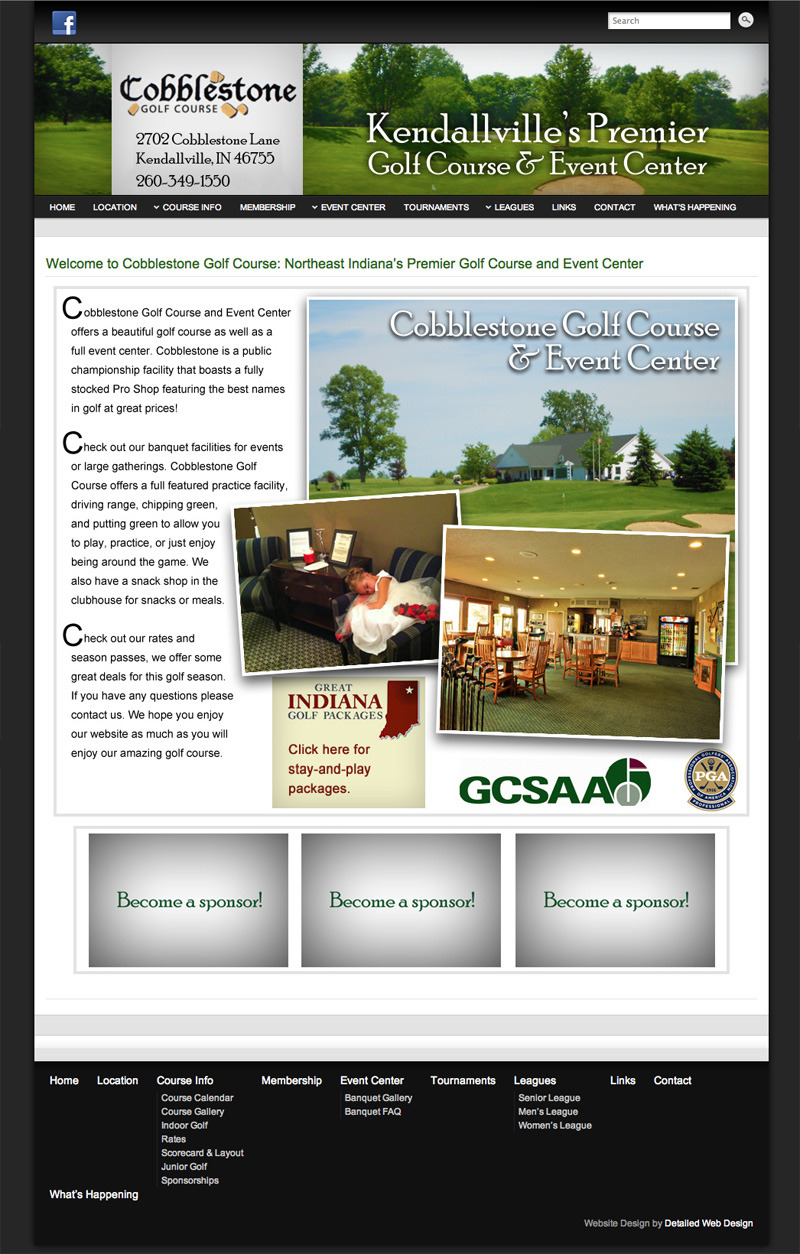 The redesign from Detailed Web Design for Cobblestone Golf Course is complete. I moved the website from a web company directly to Cobblestone, replaced the Joomla design with a fresh Wordpress design, inserted a functional event calendar, and a new menu structure so they can update the website themselves without any troubles. Thank you to Mandy Nowels for the referral!