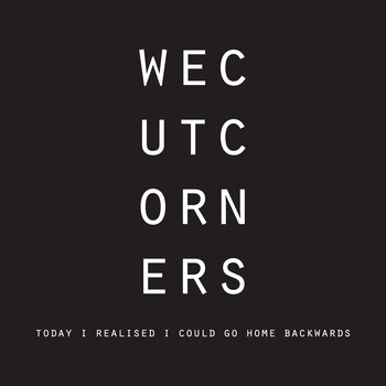 We Cut Corners debut album has finally launched. i've been listening to the premiere stream for a few days now and it is a really, really fantastic (indie/noise rock) album (from Ireland, on the Delphi label). at times manic, and sheer beauty at others. Today I Realised I Could Go Home Backwards