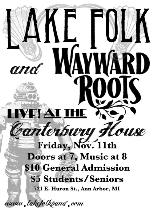 Tonight! Lake Folk and Wayward Roots at the Canterbury House!