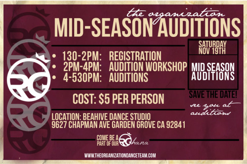 njlarnerd:  SAY WHAT?   ORGanization Mid-Season Auditions! Saturday, November 19th @The Beahive Dance Studio 9627 Chapman Ave. Garden Grove, CA 92841 (Near Hometown Buffet across from 24hr Fitness) 1:30-2PM: Registration 2-4PM: Audition Workshop 4-5:30PM: Auditions $5 A Head www.theorganizationdanceteam.com  ORG at Maxt Out (3rd Place) http://www.youtube.com/watch?v=u39h7-Ulo_E