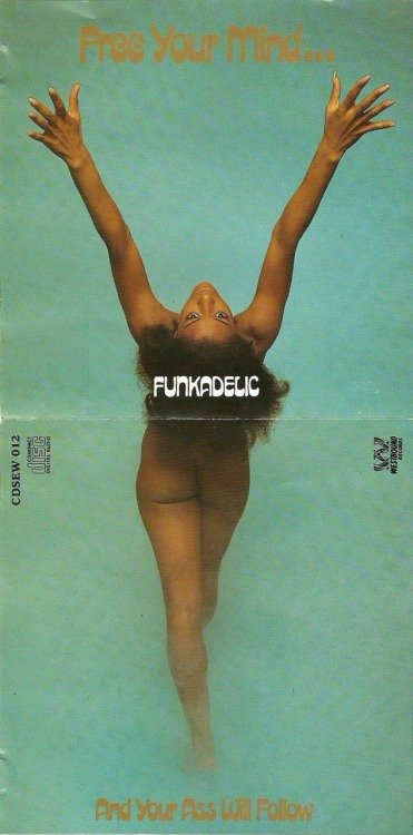 Free Your Mind… And Your Ass Will Follow - Funkadelic album cover, 1970