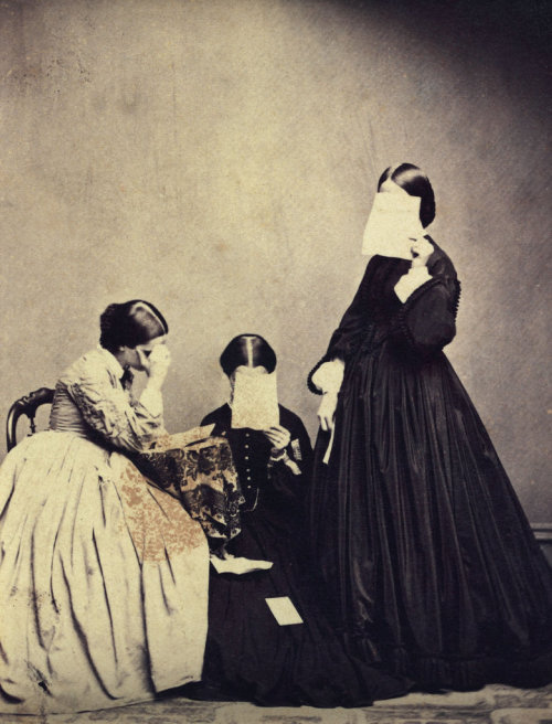 Unknown photographer, Portrait of three women, 19th century / The Unseen Eye: Photographs from the Unconscious (Aperture, 2011) by W.M. Hunt via  La Lettre de la Photographie [reminded me of this mourning photograph]