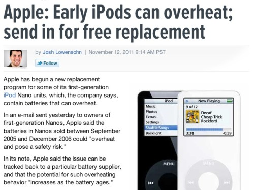Apple to offer to replace first-gen iPod Nanos: Wow, just in time. Six years after the product first came out. Good work, Apple!