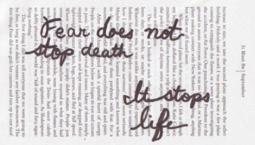 Fear does not stop death. It stops life. #notetoself