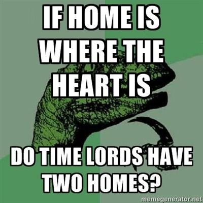 Do Time Lords Have Two Homes?