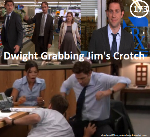 "Great Things About The Office - #173 - Dwight Grabbing Jim's Crotch  ""I just grabbed a soft penis for nothing."" -Dwight ""Stop pushing me. Stop grabbing my penis. Grow up."" -Dwight ""Yes. I'll tell her that I had feelings for a co-worker that I haven't had in years. In my defense, he was grabbing my crotch fairly aggressively."" -Jim"