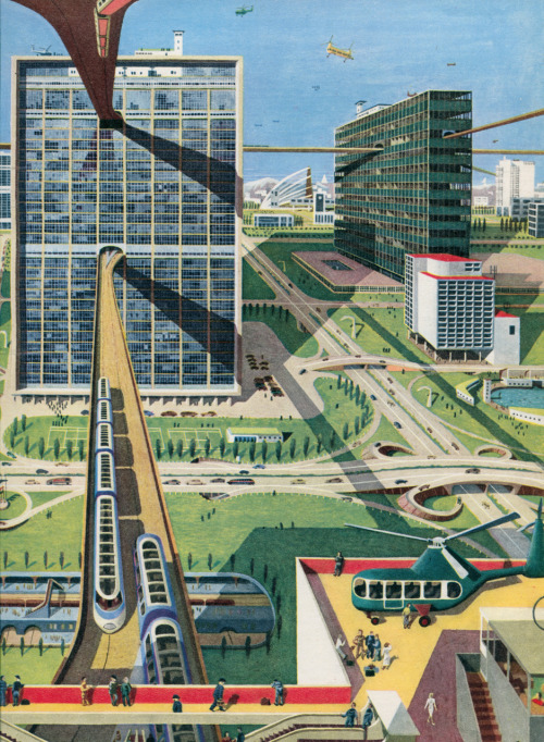 newhousebooks:  City of the Future from The Wonderful World, The Adventure of the Earth We Live On, 1954. Illus by Kempster & Evans.   tags :