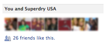 26 of my Facebook friends like 'Superdry USA'. Click the photo to get to the page and like it for yourself! I hope 50 facebook friends like it before the end of the year.