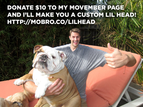 Donate $10 to my #Movember page and in return, I'll make you a custom LIL HEAD. http://mobro.co/lilhead