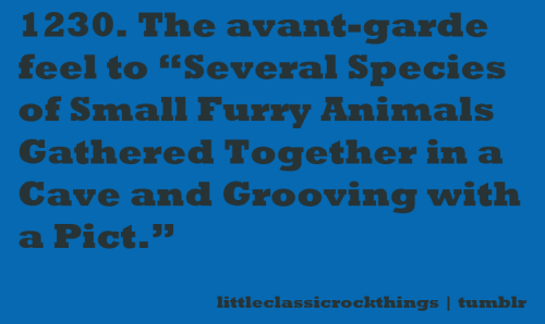 "littleclassicrockthings:  ""Several Species of Small Furry Animals Gathered Together in a Cave and Grooving with a Pict"" by Pink Floyd Submitted by maegan"